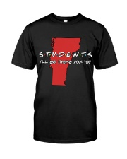 Students Be There - Vermont Classic T-Shirt front
