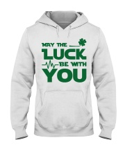 Nurse - May the Luck be with you Hooded Sweatshirt thumbnail