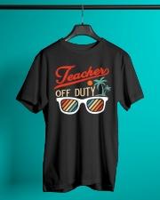 TEACHER OFF DUTY Classic T-Shirt lifestyle-mens-crewneck-front-3
