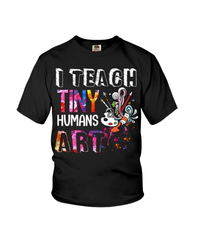 Art Teacher - I Teach Tiny Humans Art