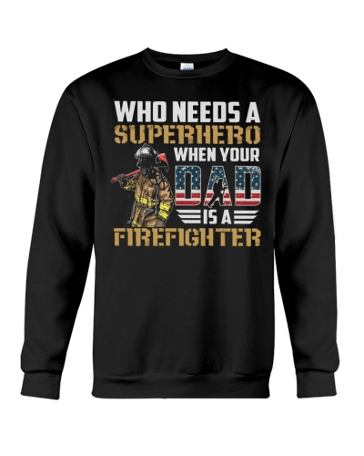 Retired Firefighter - Firefighter Dad - Fireman