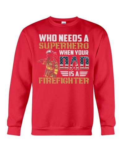 Retired Firefighter - Firefighter Dad - Fireman