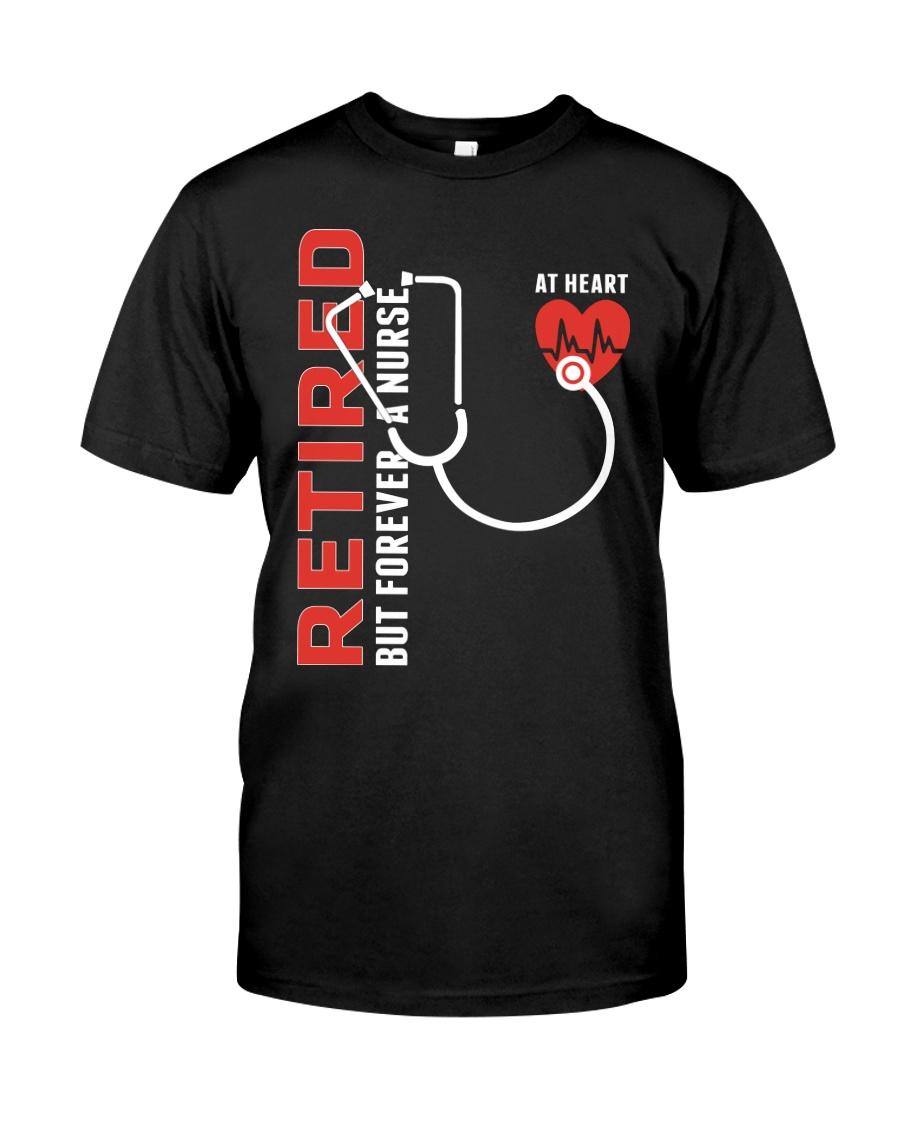 Retired Nurse - Forever  Classic T-Shirt