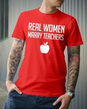 Real Women Marry Teachers Classic T-Shirt lifestyle-mens-crewneck-front-6