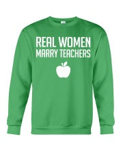Real Women Marry Teachers Crewneck Sweatshirt thumbnail
