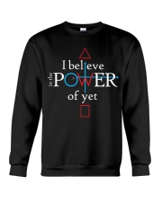 Math Teacher - Believe in the Power of Yet Crewneck Sweatshirt thumbnail