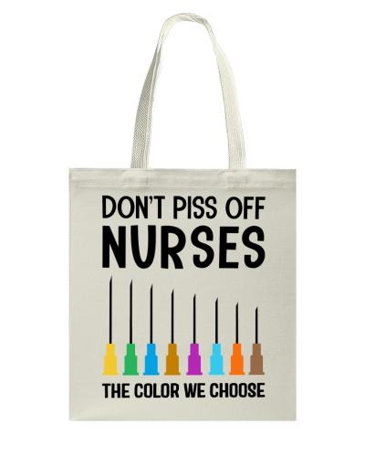 Nurse - Don't piss off Nurses