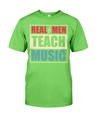 Music Teacher - Real Men Teach Music
