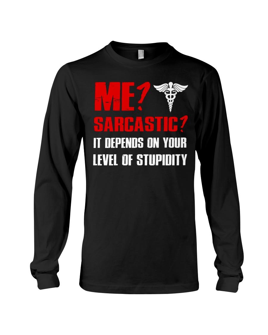 Nurse - Sarcastic Long Sleeve Tee
