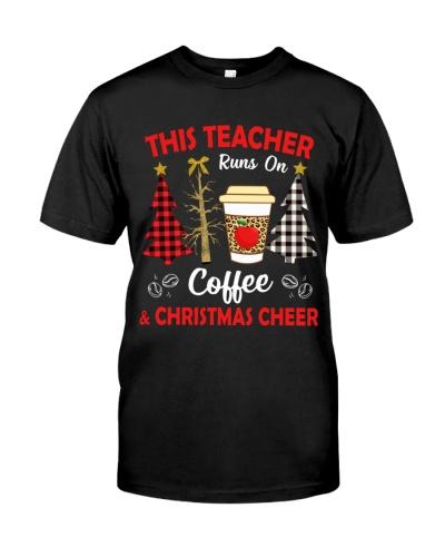Teacher - Run On Coffee and Christmas Cheer