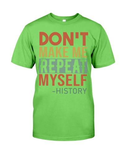 History Teacher - Don't Make Me Repeat Myself