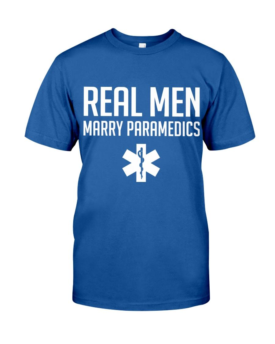 Real Men Marry Paramedics Classic T-Shirt