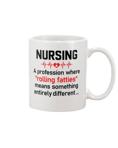Nurse - Nursing - Rolling Fatties