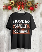I have no shelf Control Classic T-Shirt lifestyle-holiday-crewneck-front-2