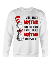 Math Teacher teach everywhere Crewneck Sweatshirt thumbnail