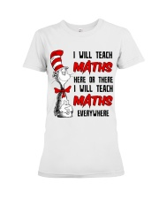 Math Teacher teach everywhere Premium Fit Ladies Tee thumbnail