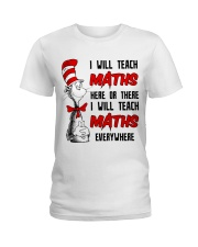 Math Teacher teach everywhere Ladies T-Shirt thumbnail