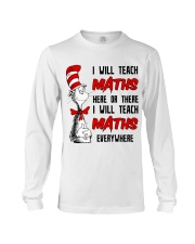 Math Teacher teach everywhere Long Sleeve Tee thumbnail