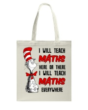Math Teacher teach everywhere Tote Bag thumbnail