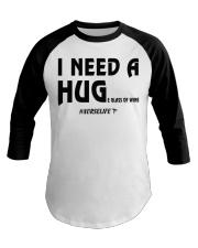 Nurse - I need a hug  Baseball Tee thumbnail