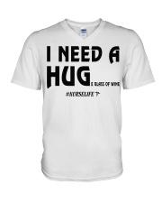 Nurse - I need a hug  V-Neck T-Shirt thumbnail
