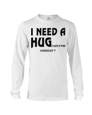 Nurse - I need a hug  Long Sleeve Tee thumbnail