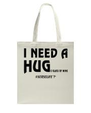 Nurse - I need a hug  Tote Bag thumbnail