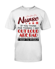 Nurse - The things I say out loud are bad Classic T-Shirt thumbnail