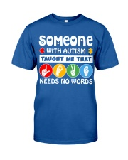 Special Education Teacher - Love needs no word Classic T-Shirt front