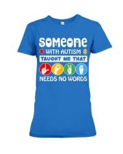 Special Education Teacher - Love needs no word Premium Fit Ladies Tee thumbnail