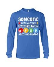 Special Education Teacher - Love needs no word Long Sleeve Tee thumbnail