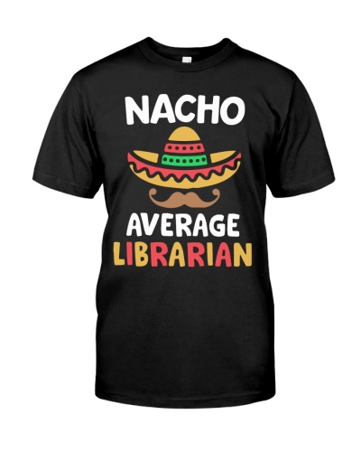 Nacho Average Librarian