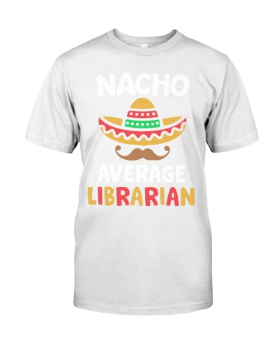Nacho Average Librarian