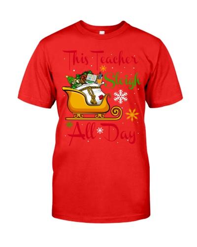 Christmas Teacher - Sleigh All Day