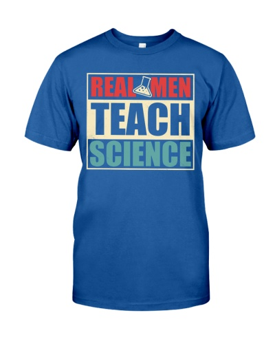 Science Teacher -  Real Men