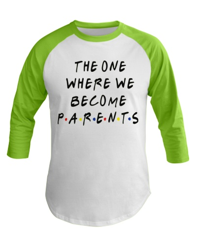 The One Where We Become Parents