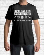 Some Sailors Drink Too Much Classic T-Shirt lifestyle-mens-crewneck-front-1