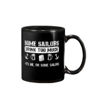 Some Sailors Drink Too Much Mug thumbnail