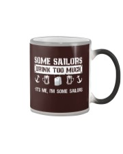 Some Sailors Drink Too Much Color Changing Mug thumbnail