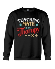 Math Teacher - Teaching Math is My Therapy Crewneck Sweatshirt thumbnail