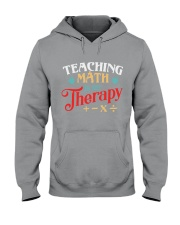 Math Teacher - Teaching Math is My Therapy Hooded Sweatshirt thumbnail