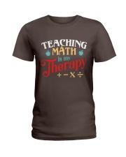 Math Teacher - Teaching Math is My Therapy Ladies T-Shirt thumbnail