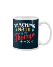 Math Teacher - Teaching Math is My Therapy Mug thumbnail