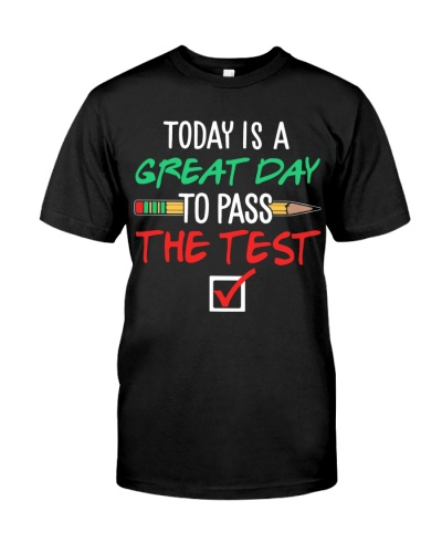 Teacher - Great Day To Pass The Test