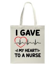 I Gave My Heart to a Nurse Tote Bag thumbnail