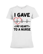I Gave My Heart to a Nurse Premium Fit Ladies Tee thumbnail