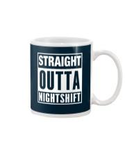 Straight Outta Nightshift Mug thumbnail