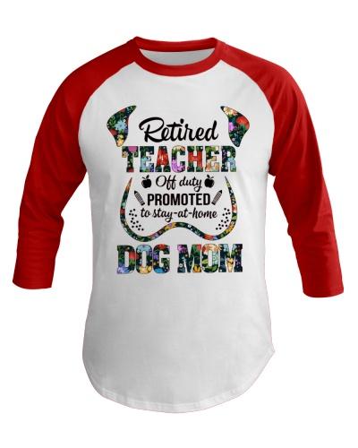 Retired Teacher - Off Duty - Dog Mom