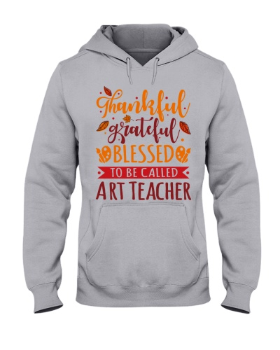 Art Teacher - Thankful Grateful Blessed