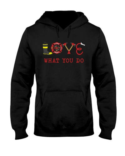 Firefighter - Love What You Do